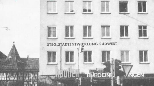60 Jahre die STEG   Firmensitz Olgastraße