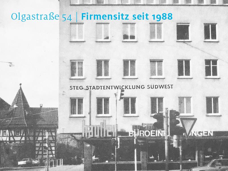 60 Jahre die STEG | Firmensitz Olgastraße